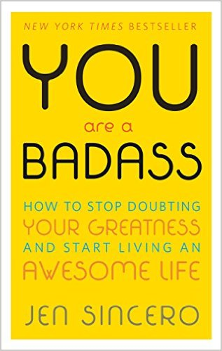You Are A Badass, Jen Sincero, Mental Illness, Stephanie Ziajka, Diary of a Debutante