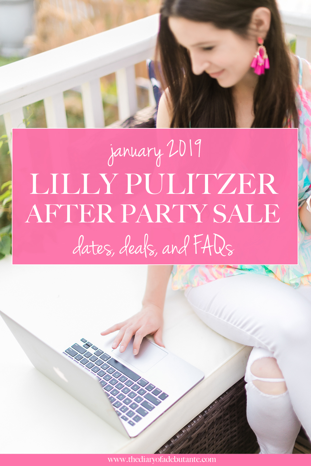 Lilly Pulitzer After Party Sale January 2019 Dates, Deals, and FAQs by preppy fashion and southern lifestyle blogger Stephanie Ziajka from Diary of a Debutante, Lilly Pulitzer After Party Sale prices, Lilly Pulitzer After Party Sale dates, Lilly Pulitzer Annual Sale