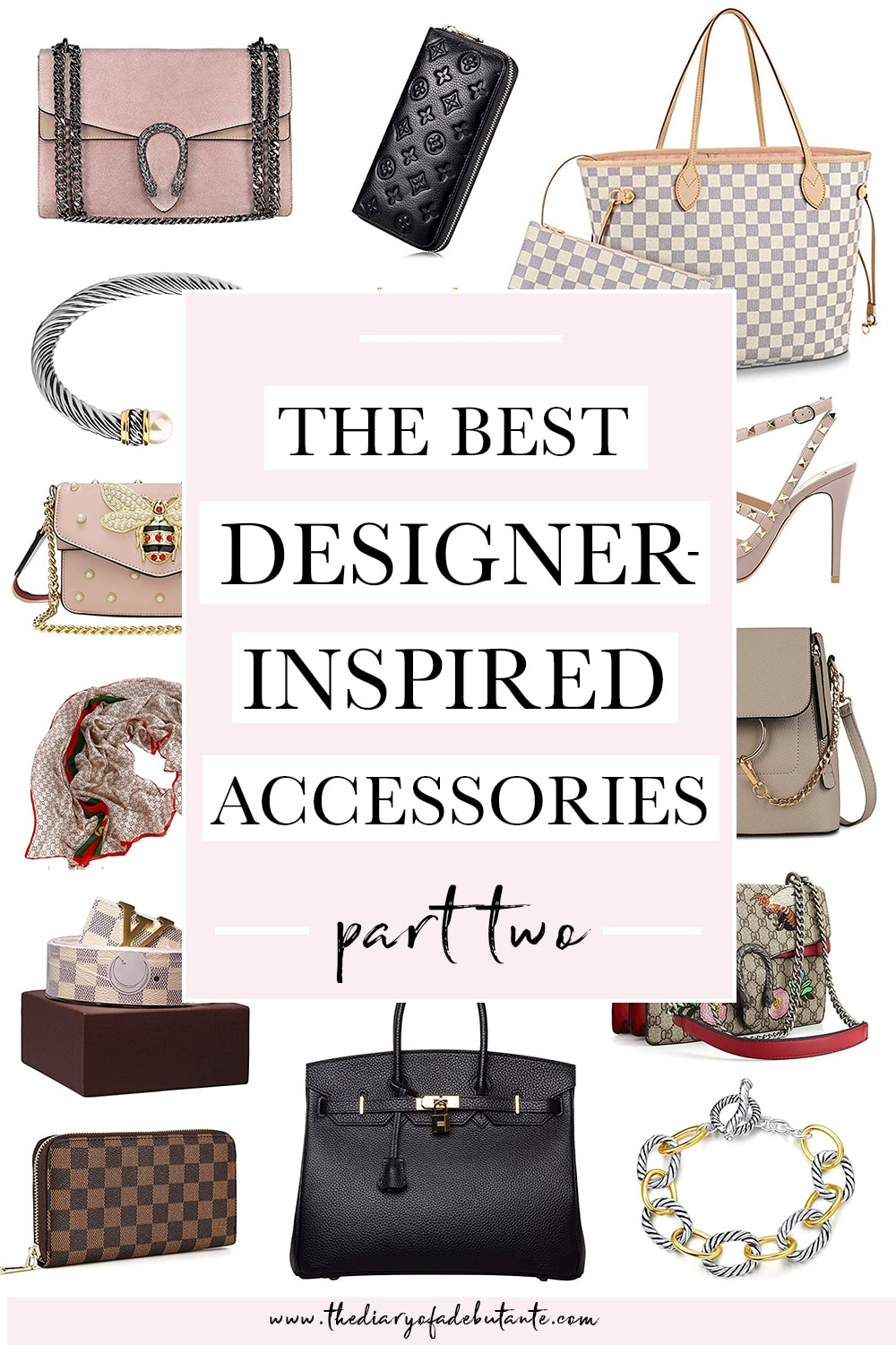 Part two of the best designer look alikes (including designer-inspired bags, jewelry, and shoes) by affordable fashion blogger Stephanie Ziajka on Diary of a Debutante